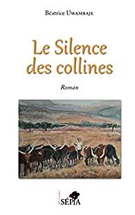 Le silence des collines, Béatrice Uwambaje