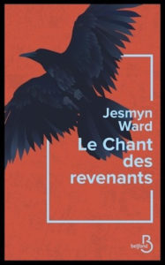 Le Chant des revenants – Jesmyn Ward